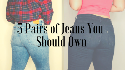5 Pairs of Jeans You Should Own